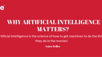 WHY ARTIFICIAL INTELLIGENCE MATTERS_