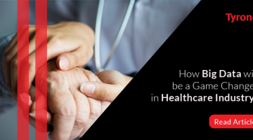 How Big Data will be a Game Changer in Healthcare Industry?