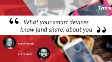 What your smart devices know (and share) about you