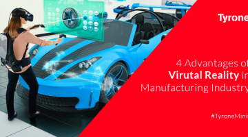 4 Advantages of VR in Manufacturing Industry