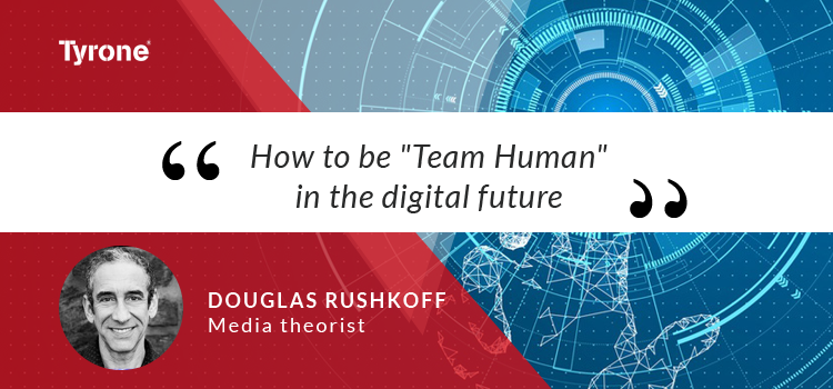 "How to be ""Team Human"" in the digital future"