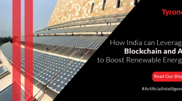 How India can Leverage Blockchain and AI to Boost Renewable Energy