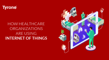 How Healthcare Organization are using Internet of Things