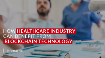 How Healthcare Industry can benefit from Blockchain Technology