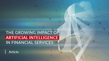 The Growing Impact of AI in Financial Services