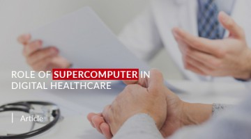 Role of Supercomputer in Digital Healthcare