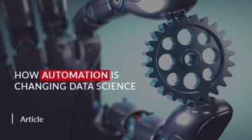 How Automation Is Changing Data Science
