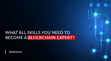 What all Skills you need to Become a Blockchain Expert?