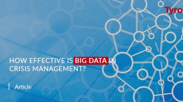 How effective is Big Data in Crisis Management?