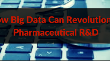 how-big-data-can-revolutionize-pharmaceutical-rd