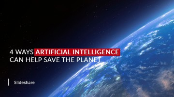 4 Ways Artificial Intelligence Can Help Save the Planet
