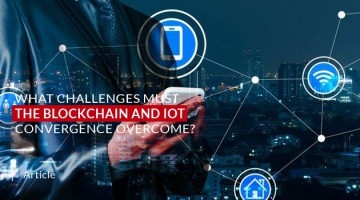 What Challenges Must the Blockchain and IoT Convergence Overcome?