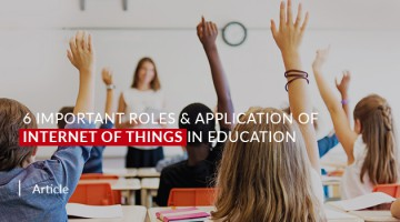 6 Important Roles & Application of IoT in Education