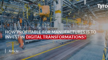 How Profitable for Manufactures is to Invest in Digital Transformations?