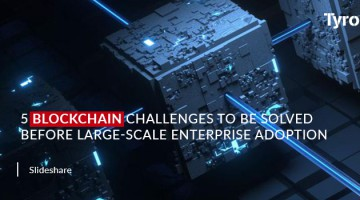 5 Blockchain Challenges to be Solved before Large-Scale Enterprise Adoption