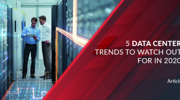 5 data center trends to watch out for in 2020