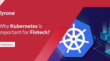 Why Kubernetes is Important for Fintech?