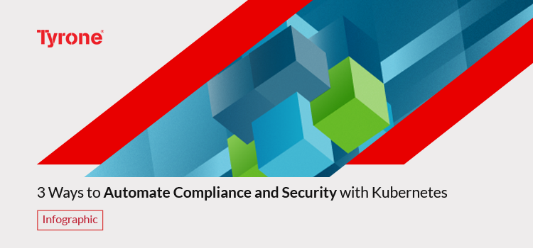 3 ways to Automate Compliance and Security with Kubernetes