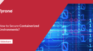 How to Secure Containerized Environments?