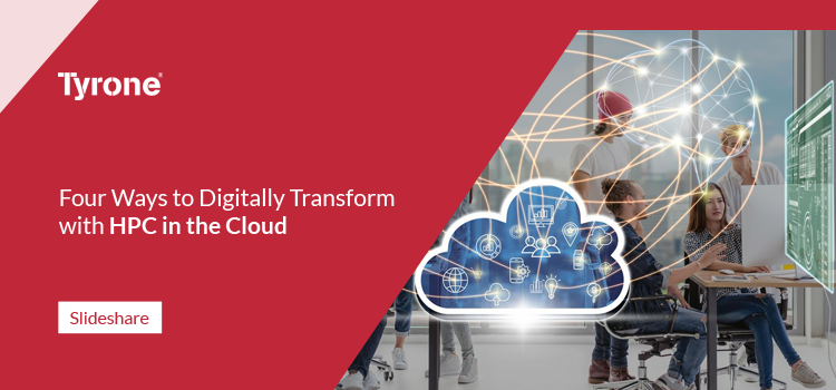 Four ways to digitally transform with HPC in the cloud