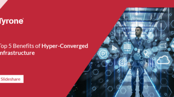 Top Five benefits of Hyper-Converged Infrastructure