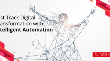 Fast-Track Your Digital Transformation with Intelligent Automation